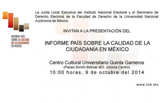 Invitan a la presentación del Informe País Sobre la Calidad de la Ciudadanía en México