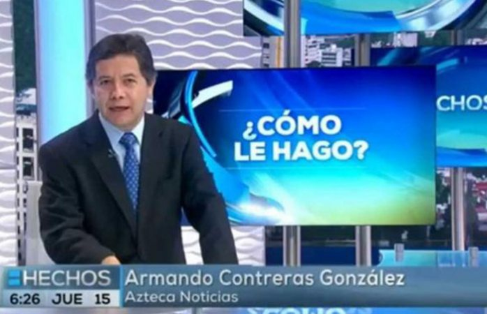 Fallece Armando Contreras, reportero de Tv Azteca