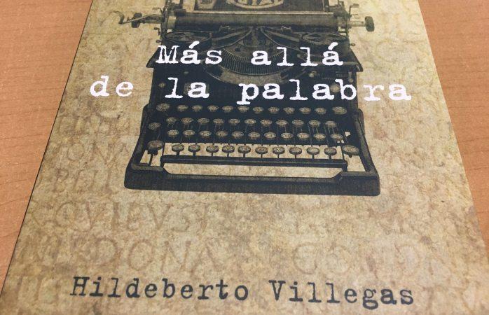 Presentarán libro con textos de Hildeberto Villegas