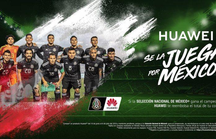 Huawei reembolsará costo de smartphones si México gana la copa oro