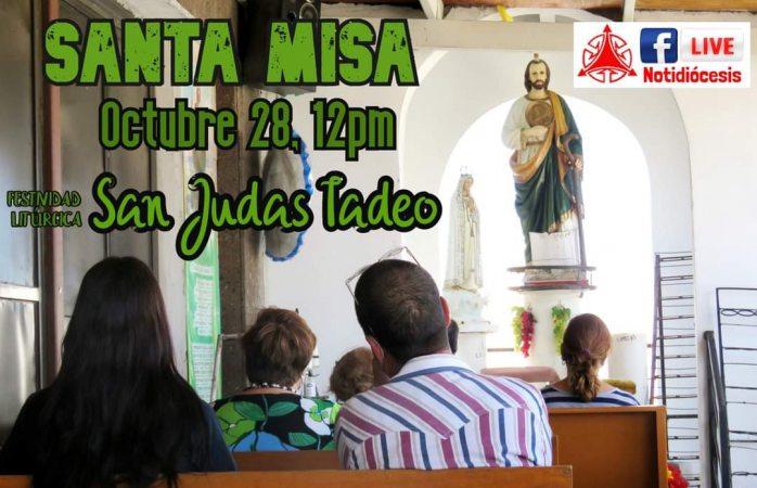 Harán misa virtual por festejo de san judas tadeo